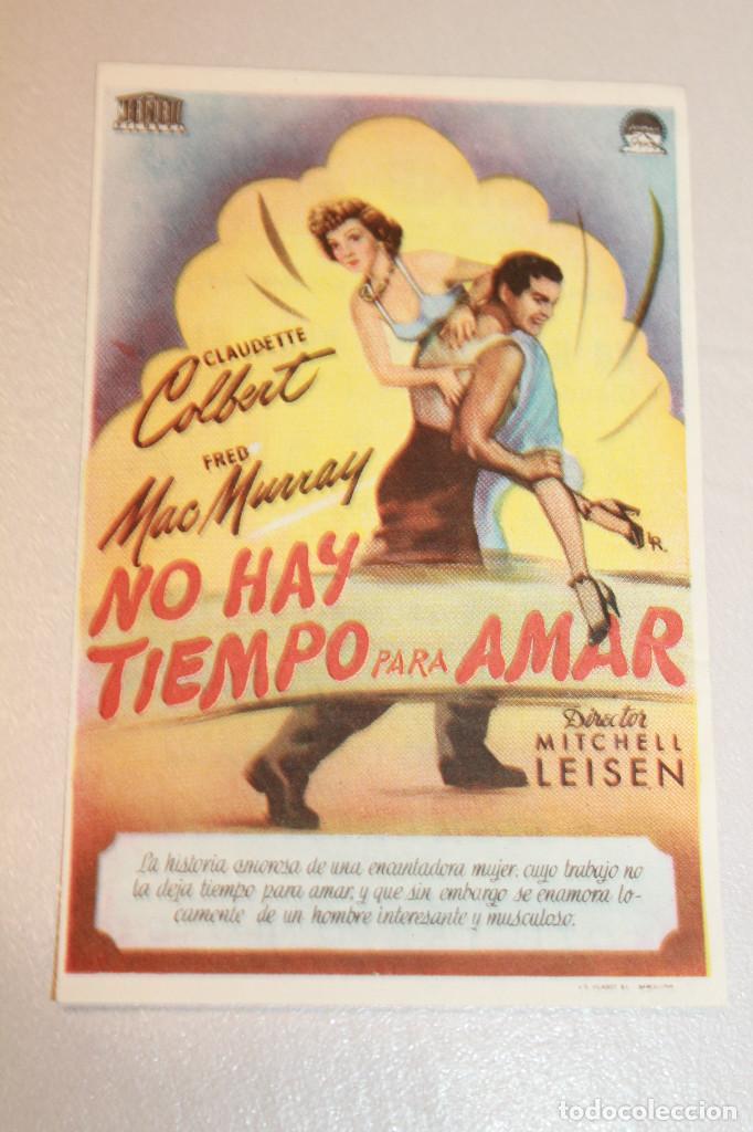 NO HAY TIEMPO PARA AMAR. CLAUDETTE COLBERT Y FRED MCMURRAY. INFORMACIÓN FOTOS. (Cine - Folletos de Mano - Comedia)