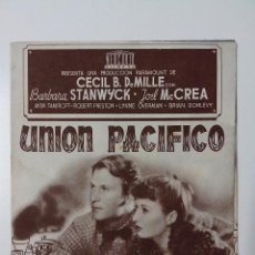 Cine: PROGRAMA DE MANO,FOLLETO CINE DOBLE ORIGINAL, UNION PACIFICO. Lote 103880687