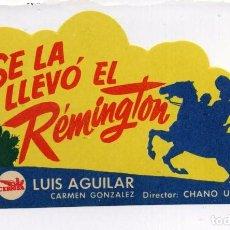 Cine: SE LA LLEVÓ EL RÉMINGTON, CON LUIS AGUILAR. TROQUELADO. S/I.. Lote 103887083