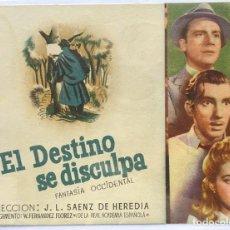 Cine: EL DESTINO SE DISCULPA, DIRIGIDA POR J.L. SAENZ DE HEREDIA . Lote 104287303