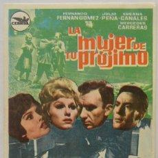 Cine: LA MUJER DE TU PROJIMO, SUSANA CANALES, MERCEDES CARRERAS, F. FERNAN GOMEZ, JULIO PEÑA . Lote 104287703