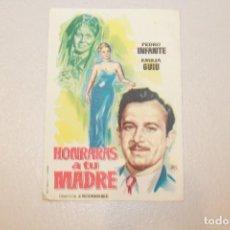 Cine: HONRARÁS A TU MADRE. PEDRO INFANTE Y EMILIA GUIU. INFORMACIÓN Y FOTOS.. Lote 104384811