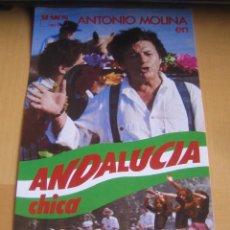 Cine: ANDALUCIA CHICA ANTONIO MOLINA JOSE ULLOA FOLLETO DE MANO ORIGINAL ESTRENO PERFECTO ESTADO. Lote 194503296