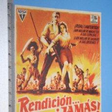 Cine: ¡ RENDICION ... JAMAS! (JOHN BARWELL) *** ANTIGUO FOLLETO CINE BÉLICO *** AÑO 1959. Lote 104498687