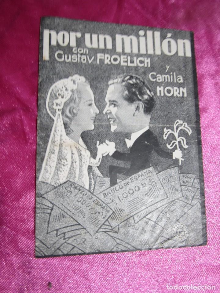 POR UN MILLON GUSTAV FROELICH CAMILA PROGRAMA DE CINE DOBLE C2 (Cine - Folletos de Mano - Aventura)