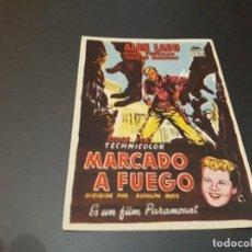 Cine: PROGRAMA DE MANO ORIGINAL - MARCADO A FUEGO - ( CON PUBLICIDAD CINE DE VITORIA 1953 ). Lote 105640155