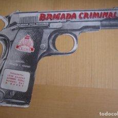 Cine: BRIGADA CRIMINAL IQUINO FOLLETO DE MANO ORIGINAL ESTRENO TROQUELADO PISTOLA IMPRESO AL DORSO. Lote 105663595