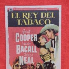 Cine: EL REY DEL TABACO, IMPECABLE SENCILLO, GARY COOPER LAUREN BACALL, CON PUBLI CINE BARTRINA 1967. Lote 106613795