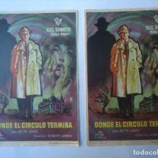 Cine: PROGRAMA. DONDE EL CIRCULO TERMINA, ALEC GUINNES, BETTE DAVIS, LOTE DE 2. S/P. DIFICIL ENCONTRAR.. Lote 106670779