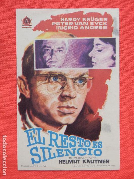 EL RESTO ES SILENCIO, IMPECABLE SENCILLO ORIGINAL, HARDY KRÜGER, SIN PUBLICIDAD (Cine - Folletos de Mano - Suspense)