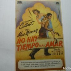 Cine: PROGRAMA NO HAY TIEMPO PARA AMAR- CLAUDETTE COLBERT .-PUBLICIDAD. Lote 107810495