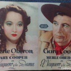 Cine: FOLLETO DE CINE EL VAQUERO Y LA DAMA. GARY COOPER Y MERLE OBERON. Lote 108705783