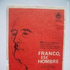 Cine: FRANCO ESE HOMBRE.-JOSE LUIS SAINZ DE HEREDIA.-PROGRAMA DE MANO.-CINE.-RUBI CINEMA.-RUBI.-AÑO 1965.. Lote 108825955