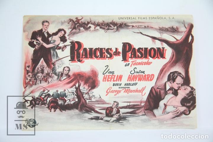 PROGRAMA DE CINE SIMPLE - RAÍCES DE PASIÓN - PUBLICIDAD - UNIVERSAL FILMS, AÑO 1949 (Cine - Folletos de Mano - Drama)