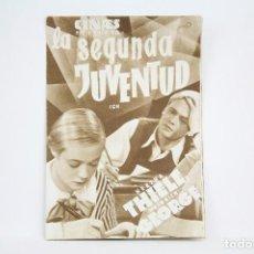 Cine: PROGRAMA DE CINE DOBLE - LA SEGUNDA JUVENTUD / HERTHA THIELE - CON PUBLICIDAD - CINAES - AÑO 1934. Lote 109015599