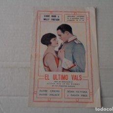 Cine: PROGRAMA DOBLE EL ÚLTIMO VALS - PATHE CINEMA, PALACE, REINA VICTORIA Y SALÓN MIRIA. Lote 109285667