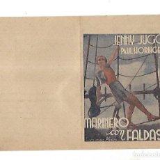 Cine: PROGRAMA DE CINE DOBLE. MARINERO CON FALDAS. S/P. JENNY JUGO Y PAUL HORBIGER. VER. Lote 110177019