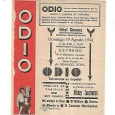 Cine: PROGRAMA DE CINE DOBLE. ODIO. MARIA F.LADRON DE GUEVARA. IDEAL CINEMA. 1934. VER. Lote 110177443