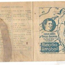 Cine: PROGRAMA DE CINE. MELODIA DE ARRABAL. S/P. CARLOS GARDEL E IMPERIO ARGENTINA. VER. Lote 110185019