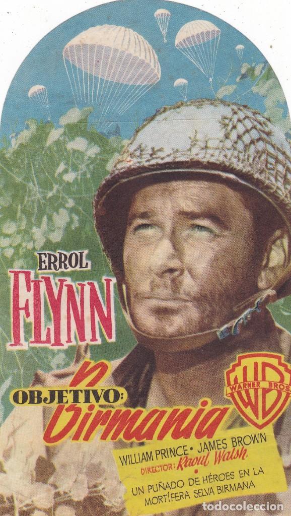 OBJETIVO BIRMANIA CON ERROL FLYNN CINE TEATRO PRINCIPAL CINEMA LA RAMBLA AÑO 1952 (Cine - Folletos de Mano - Bélicas)