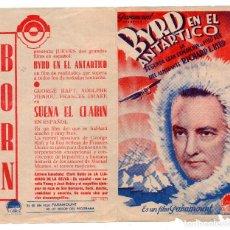 Cine: BYRD EN EL ANTÁRTICO. PROGRAMA DOBLE GRANDE. Lote 110281487
