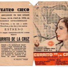 Cine: FOLLETO DE MANO - CURRITO DE LA CRUZ- 1936 - DOBLE - ANTONIO VICO FEBRER Y BLAY -TIP. ECHEVARRÍA. Lote 110308079