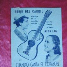 Cine: CUANDO CANTA EL CORAZON AIDA LUZ PROGRAMA DE CINE SIMPLE CLASICO TIP. EL IDEAL GALLEGO CAMPOS . Lote 110332587