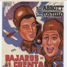 Cine: FOLLETO DE MANO DE LA PELÍCULA PÁJAROS DE CUENTA. Lote 110416191