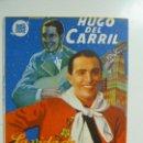 Cine: LA VIDA DE CARLOS GARDEL. HUGO DEL CARRIL. DOBLE CON PUBLICIDAD. Lote 111105811