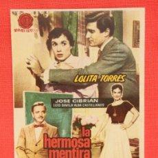 Cine: LA HERMOSA MENTIRA, IMPECABLE SENCILLO ORIGINAL, LOLITA TORRES JOSE CIBRIAN, SIN PUBLICIDAD. Lote 111370311