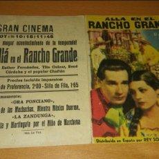 Cine: PROGRAMA DE CINE DOBLE CON PUBLICIDAD ALLÁ EN EL RANCHO GRANDE. Lote 111588479