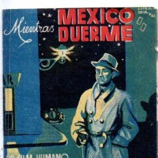 Folhetos de mão de filmes antigos de cinema: PROGRAMA DE CINE DOBLE. MIENTRAS MEXICO DUERME. Lote 111913287
