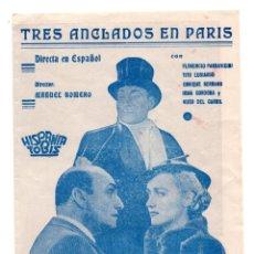 Cine: TRES ANCLADOS EN PARIS PROGRAMA DOBLE HISPANIA TOBIS HUGO DEL CARRIL TITO LUSIARDO CINE ARGENTINO . Lote 111930631