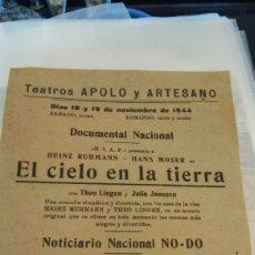 Foglietti di film di film antichi di cinema: EL CIELO EN LA TIERRA TEATRO APOLO Y ARTESANO. Lote 112143588
