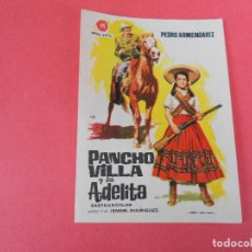 Cine: FOLLETO DE MANO (PANCHO VILLA Y ADELITA) PEDRO ARMENDARIZ - EN EXCELENTE ESTADO. Lote 112385751