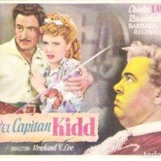 Cine: PROGAMA ORIGINAL ESTRENO CAPITAN KIDD (CHARLES LAUGHTON). Lote 112928423