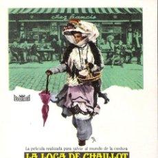Cine: PROGAMA ORIGINAL ESTRENO- LA LOCA DE CHAILLOT- (KHATERINE HEPBURN). Lote 112928683