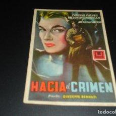Cine: PROGRAMA DE MANO ORIG - HACIA EL CRIMEN- CINE DE VILLANUEVA DE LA SERENA ( PEDIDO MINIMO 5 EUROS ). Lote 113449651