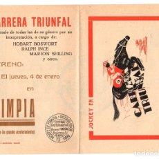 Folhetos de mão de filmes antigos de cinema: FOLLETO CARRERA TRIUNFAL. HOBART BOSWORT. RALPH INCE. CINE OLIMPIA, BILBAO. Lote 113797318