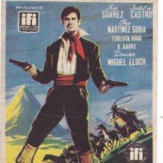 Cine: LA MONTAÑA SIN LEY CON JOSÉ SUAREZ, ISABEL DE CASTRO,PACO MARTÍNEZ SORIA AÑO 1954 (PUBLICIDAD). Lote 113845203
