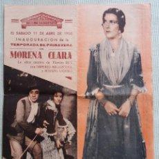 Cine: PROGRAMA DE MANO DE CINE. ORIGINAL. MORENA CLARA. IMPERIO ARGENTINA. MIGUEL LIGERO. Lote 114435043