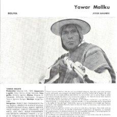 Cine: YAWAR MALKU PROGRAMA DOBLE XI SEMANA CINE EN COLOR 1969 JORGE SANJINES. Lote 114455515