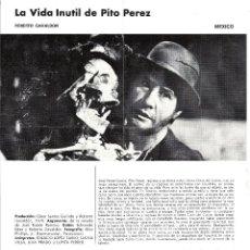 Cine: LA VIDA INUTIL DE PITO PEREZ PROGRAMA DOBLE XIII SEMANA CINE EN COLOR 1971 ROBERTO GAVALDON. Lote 114456635