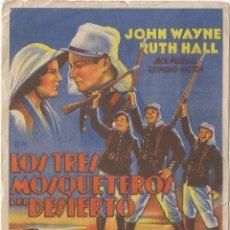 Cine: PROGRAMA DE CINE LOS TRES MOSQUETEROS DEL DESIERTO - JOHN WAYNE, RUTH HALL - DORSO EN BLANCO. Lote 114545779