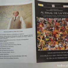 Cine: AL FINAL DE LA VIDA - FOLLETO MANO ORIGINAL - CARLOS BENPAR PACO RABAL. Lote 115008479