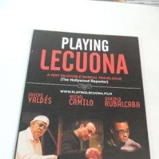 Cine: PLAYING LECUONA - FOLLETO MANO ORIGINAL - ANA BELEN CHUCHO VALDES MICHEL CAMILO RAIMUNDO AMADOR. Lote 115011691