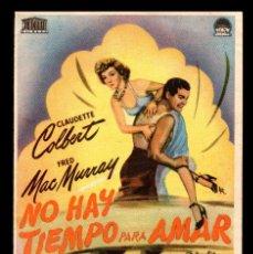Cine: FOLLETO DE MANO, NO HAY TIEMPO PARA AMAR, CLAUDETTE COLBERT Y FRED MAC MURRAY.. Lote 115016339