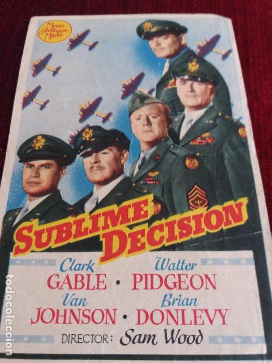 SUBLIME DECISION. CLARK GABLE. SIN PUBLICIDAD (Cine - Folletos de Mano - Bélicas)