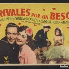 Cine: P-2588- RIVALES POR UN BESO (THE FLEET'S IN) DOROTHY LAMOUR - WILLIAM HOLDEN - EDDIE BRACKE. Lote 115494619