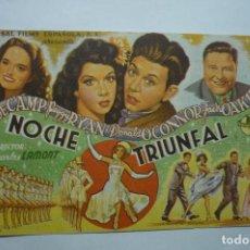 Cine: PROGRAMA NOCHE TRIUNFAL .-PEGGY RYAN-PUBLICIDAD JULIO ANTONIO -MORA DE EBRO TARRAGONA. Lote 115507247
